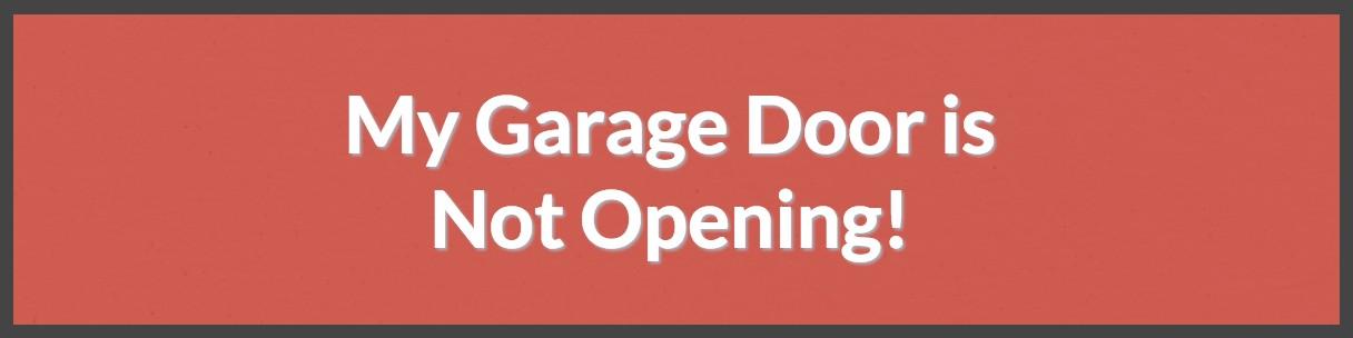My Garage Door Is Not Opening Rancho Cordova Overhead Door